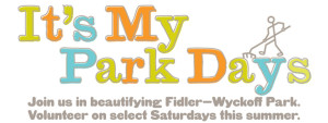 It's My Park Days - Join us in beautifying Fidler-Wyckoff Park.