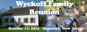 Wyckoff Family Reunion: October 17, 2015, Somerset, NJ