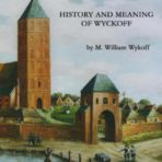 What's In a Name? History and Meaning of Wyckoff